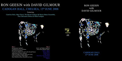 Ron Geesin With David Gilmour - Cadogan Hall, Chelsea, London 15.06.2008 (2008 Yellow Cow, UK) 2CD