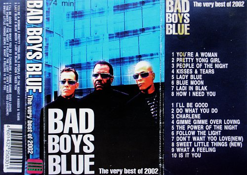 Bad Boys Blue - The Very Best Of 2002 (2002)