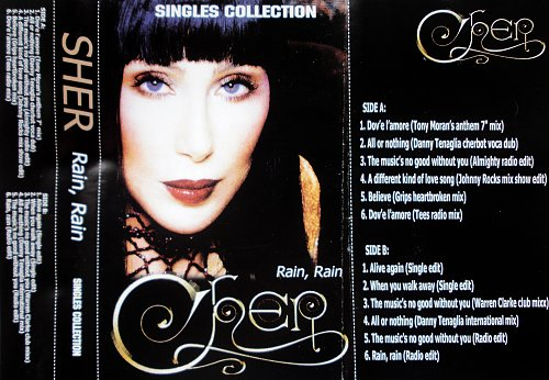 Cher - Rain, Rain. Singles Collection (2001)