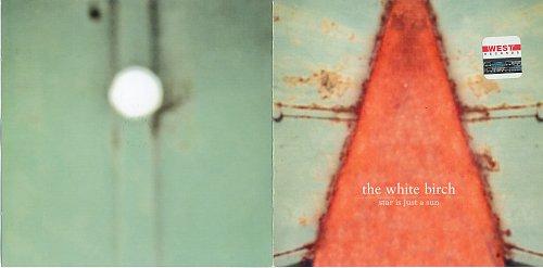 White Birch - Star Is Just a Sun (2002)