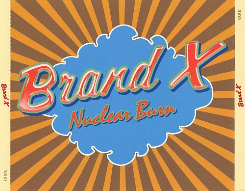Brand X - Nuclear Burn (2014)  - 6 Albums On 4 CD