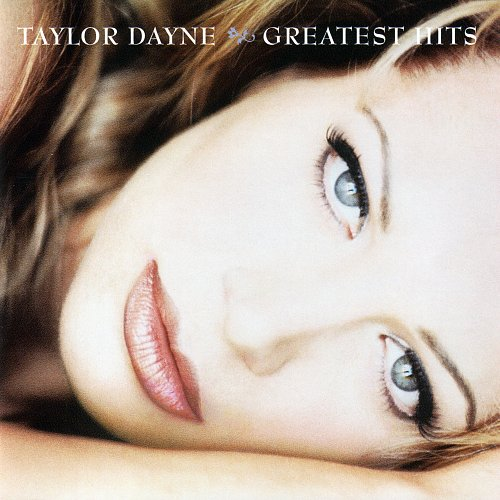Taylor Dayne - Greatest Hits (1995 Arista Records Inc., BMG Entertainment, USA)