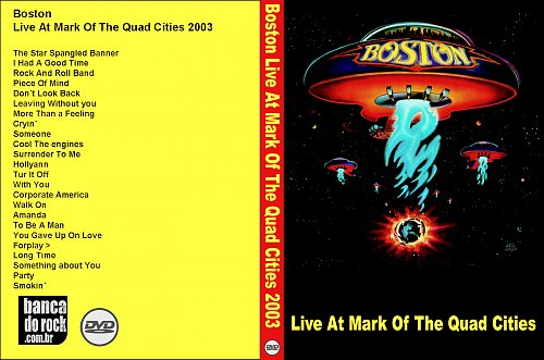 Boston - Live At Mark Of The Quad Cities (2003)