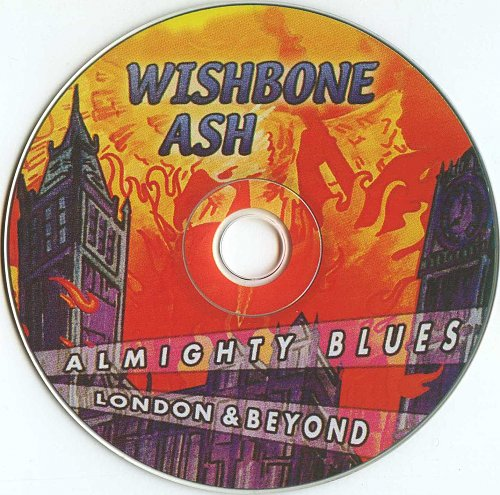 Wishbone Ash - Almighty Blues - London And Beyond (2004)