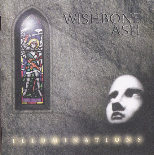 Wishbone Ash - Illuminations (1996)