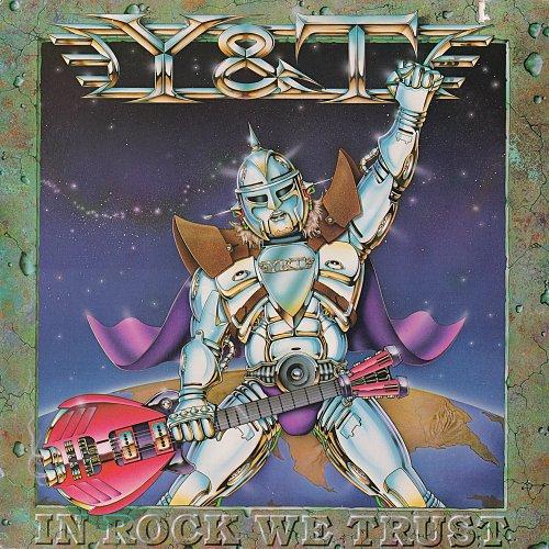 Y & T - In Rock We Trust (1984)