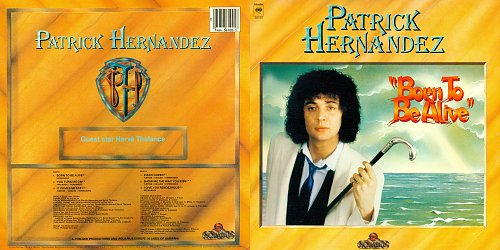 Patrick Hernandez - Born To Be Alive (1979)