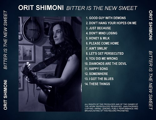 Orit Shimoni - Bitter Is The New Sweet (2014)