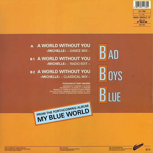 Bad Boys Blue - A World Without You (Michelle) (1988) Maxi Single