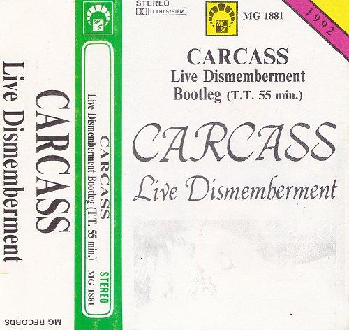 Carcass - Lve Dismemberment (1992)