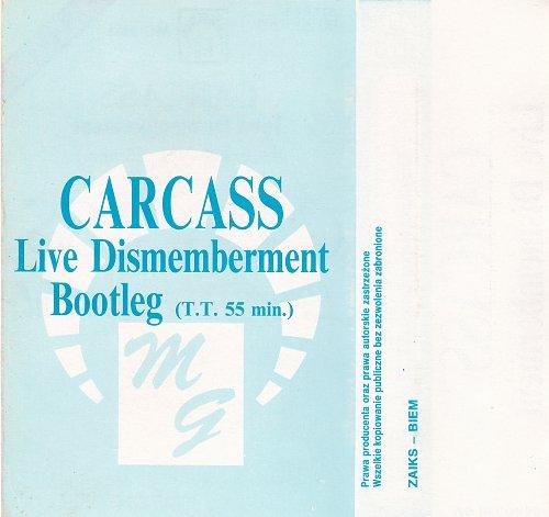 Carcass - Lve Dismemberment (1992) Bootleg