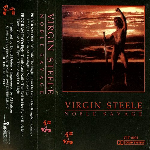 Virgin Steele - Noble Savage (1985 Cobra Productions, DeFeis Music, USA)