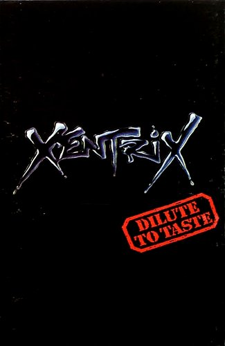 Xentrix - Dilute To Taste (1991)