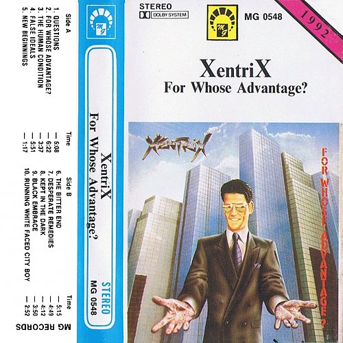 Xentrix - For Whose Advantage? (1990 Roadracer Records, Roadrunner; 1991, 1992 MG Records, Poland)