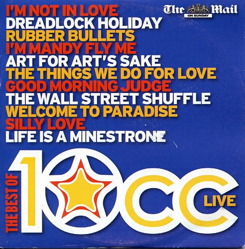 10cc - The Best Of 10cc Live (2007)