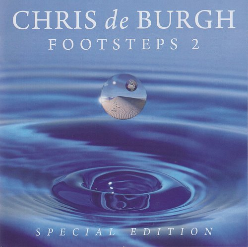 Chris de Burgh - Footsteps 2 (2011)