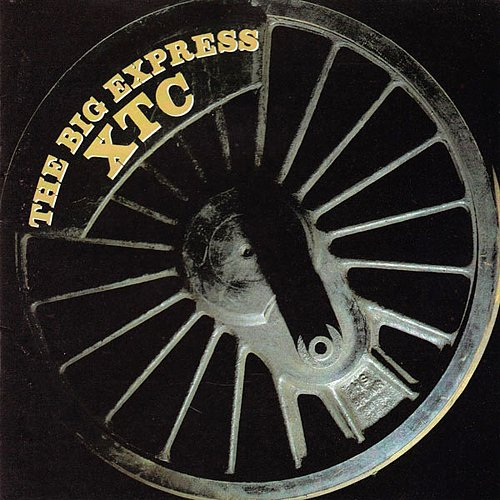 XTC - The Big Express (1984 Virgin Records Ltd.; 1991 Geffen Records, MCA, USA)