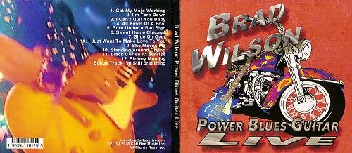 Brad Wilson - Power Blues Guitar - Live (2016)