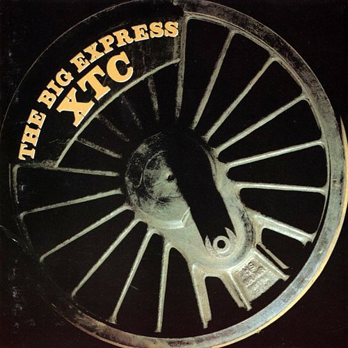 XTC - The Big Express (1984 Virgin Records Ltd.; Geffen Goldline, USA)