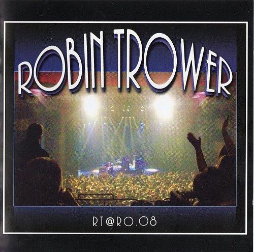 Robin Trower - RT@RO.08 (2008)