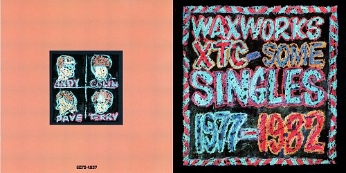 XTC - Waxworks: Some Singles 1977-1982 (1982 Virgin Records Ltd.; 1992 Geffen Records, Uni, USA)