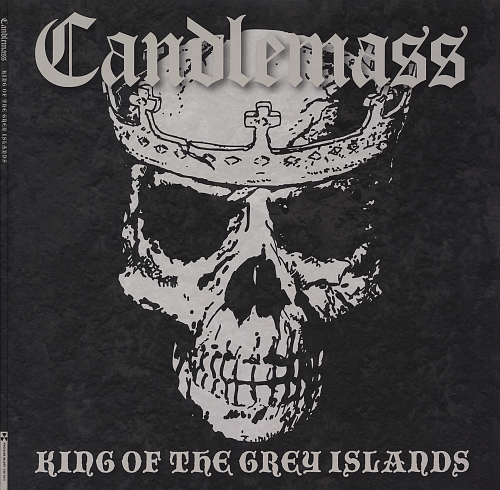 Candlemass - King of the Grey Islands (2007)