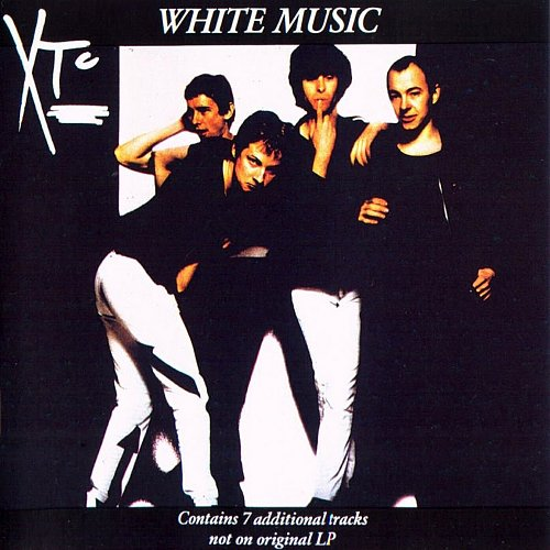 XTC - White Music (1977, 1978, 1987 Virgin Records Ltd.; 1991 Uni Dist., DADC, Geffen Records, USA)