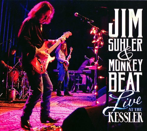 Jim Suhler & Monkey Beat - Live at the Kessler (2016)