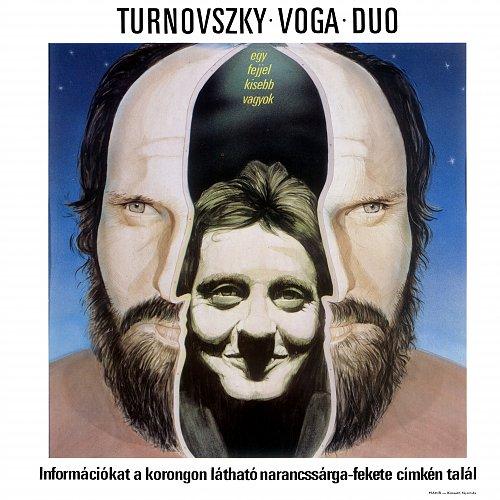 Voga-Turnovszky - Egy fejjel kisebb vagyok (1986)