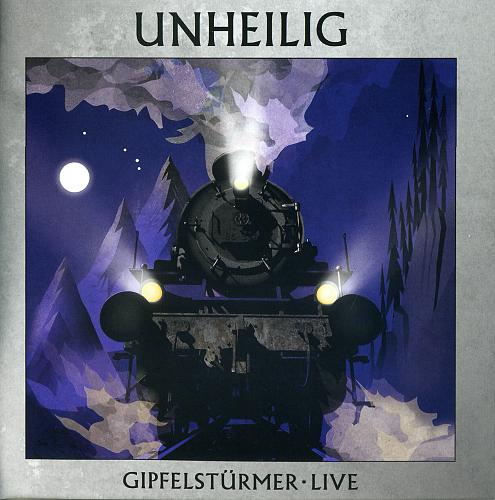 Unheilig - Gipfelstürmer Live (2015)