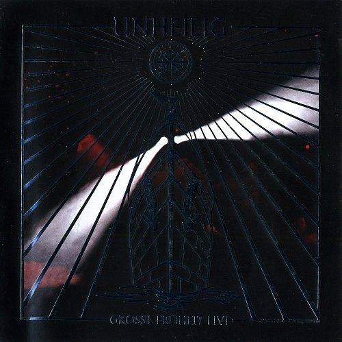 Unheilig - Grosse Freiheit (2010)