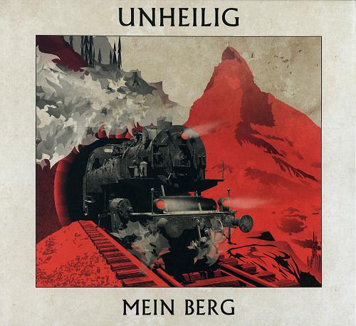 Unheilig - Mein Berg (2015)