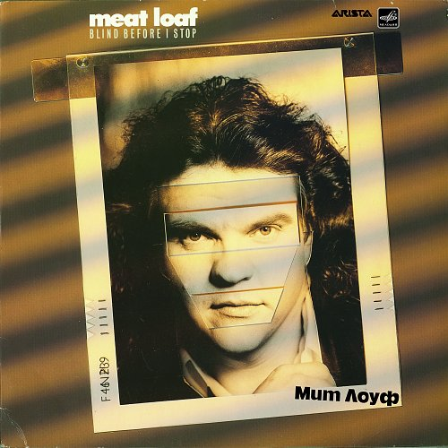 Meat Loaf / Мит Лоуф -  Blind Before I Stop (1988) [LP C60 27505 004]