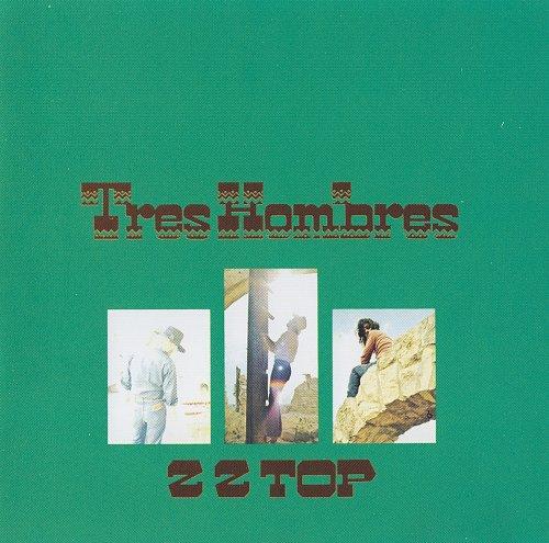 ZZ Top - Tres Hombres (1973)