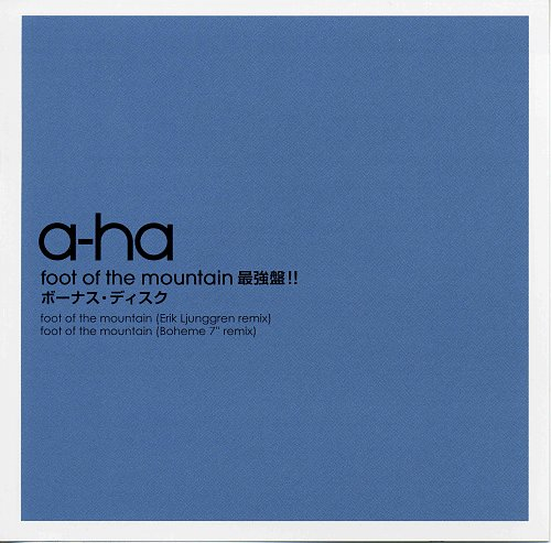 A-Ha - Foot of the mountain (Japan) (2010)
