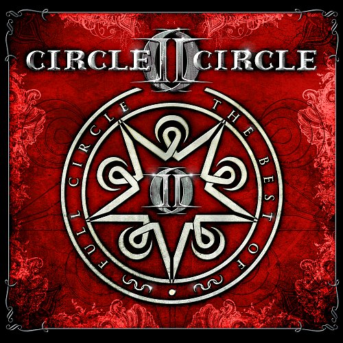 Circle II Circle ‎– Full Circle: The Best Of (2012)