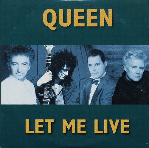 Queen - Let Me Live (1996, Single)