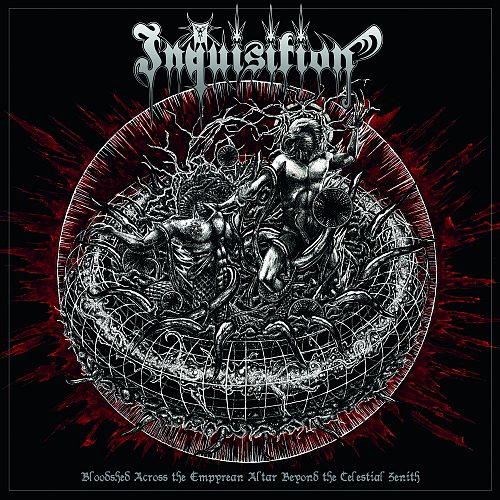 Inquisition - Bloodshed Across The Empyrean Altar Beyond The Celestial Zenith (2016)