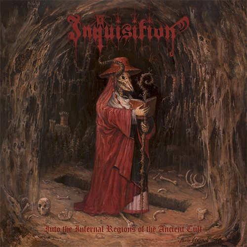 Inquisition - Into The Infernal Regions Of The Ancient Cult (1998)