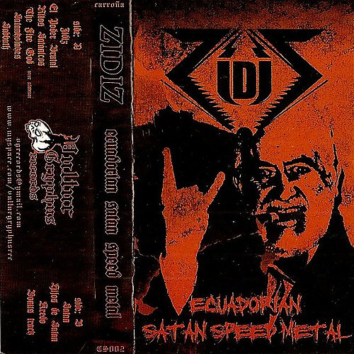 Zidiz - Ecuadorian Satan Speed Metal (2009 Vultur Gryphus Records, Ecuador)