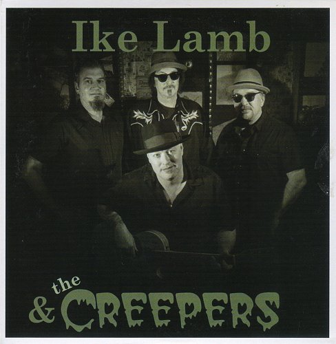 Ike Lamb & The Creepers - Album (2012)