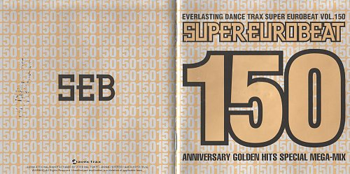 V.A. - Super Eurobeat Vol. 150 - Anniversary Golden Hits Special Mega-Mix (2CD + DVD) (2004)