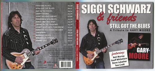 Siggi Schwarz & friends - Still Got The Blues (A Tribute To Gary Moore) (2011)