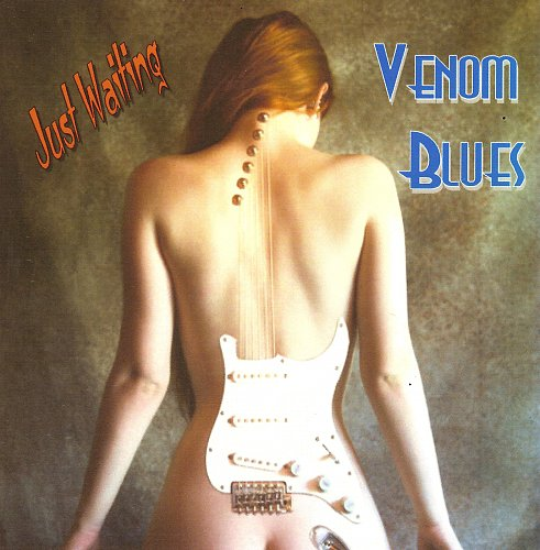 Venom Blues - Just Waiting (2013)