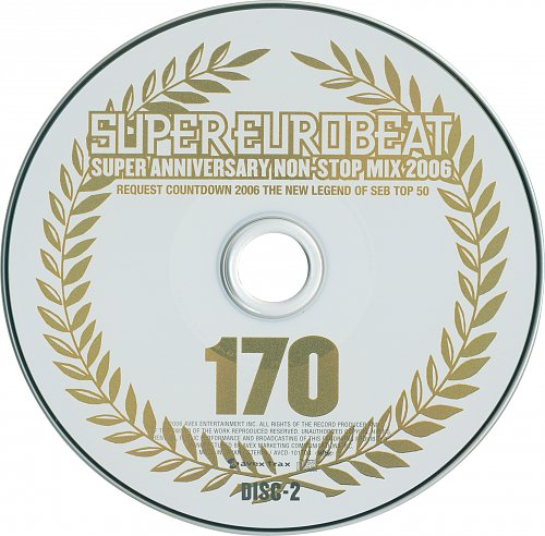 V.A. - Super Eurobeat Vol. 170 - Super Anniversary Non-Stop Mix 2006 (2CD + DVD) (2006)