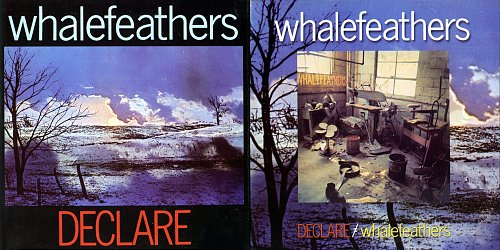 Whalefeathers - Declare (1970) & Whalefeathers (1971)
