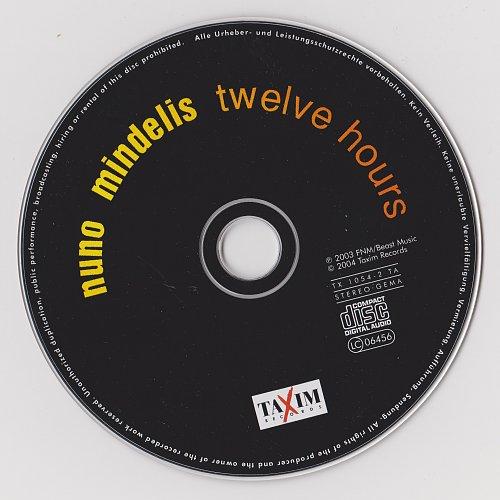 Nuno Mindelis - Twelve Hours (2003)