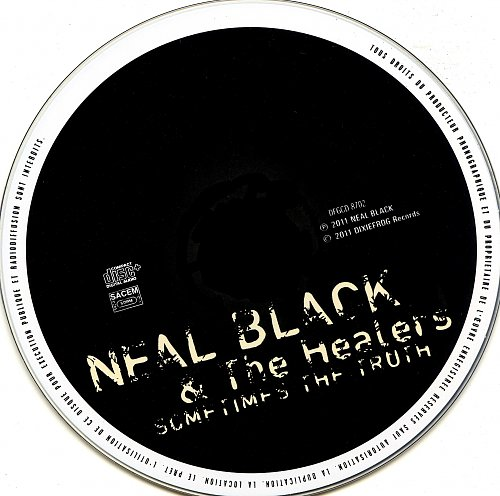 Neal Black & The Healers - Sometimes The Truth (2011)