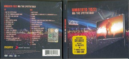 Umberto Tozzi - Ma che spettacolo... (2015)