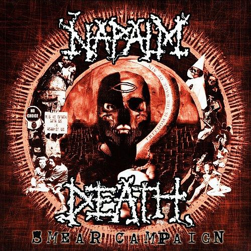 Napalm Death - Smear Campaign (2006)